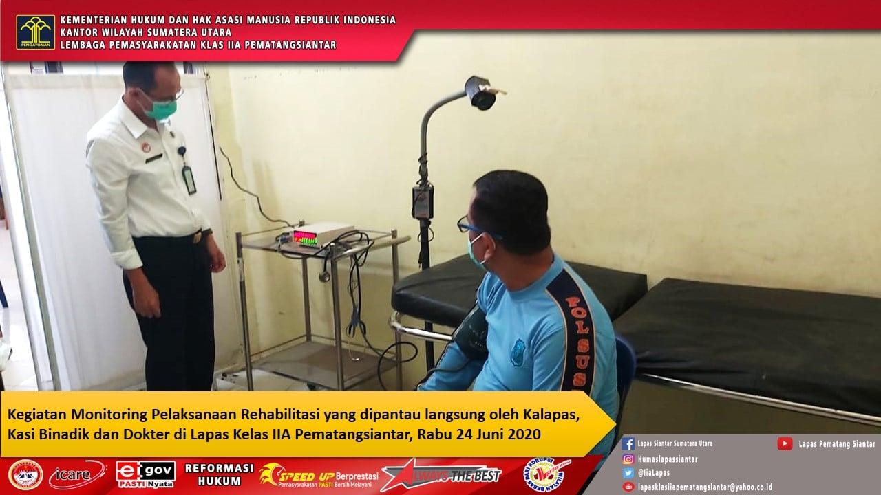 Monitoring Kegiatan Rehabilitasi Medis Oleh Kalapas