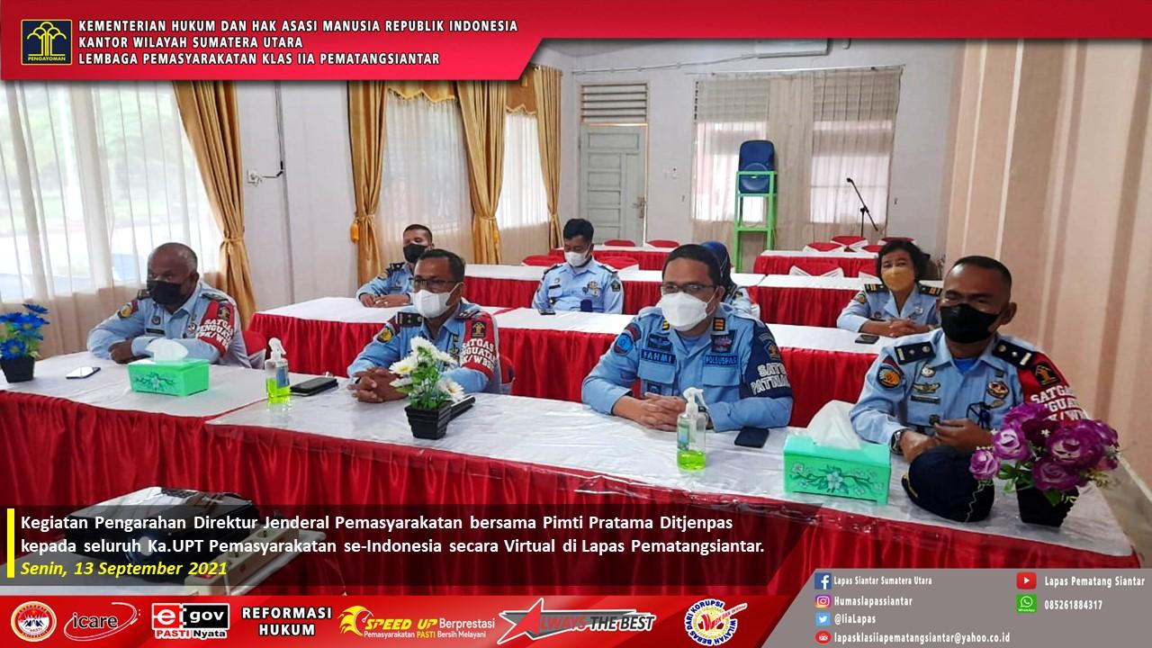 Pengarahan Direktur Jenderal Pemasyarakatan bersama Pimti Pratama Ditjenpas kepada seluruh Ka.UPT Pemasyarakatan se-Indonesia secara Virtual di Lapas Pematangsiantar